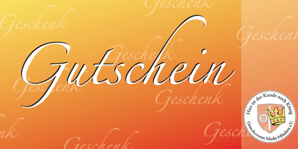 """Der """"Mömbriser Gutschein"""""""